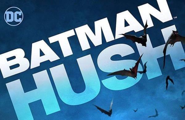 Batman Hush Movie First Look
