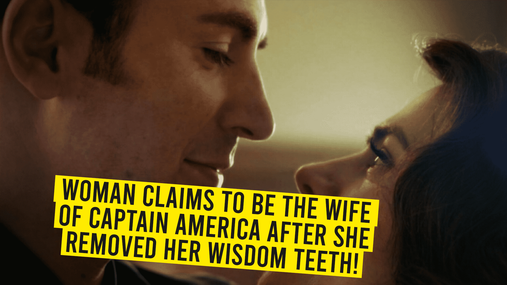 Woman claims to be the wife of Captain America after she removed her wisdom teeth!