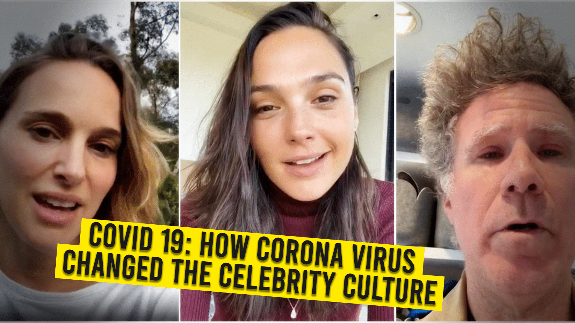 COVID 19: How Corona Virus Changed The Celebrity Culture