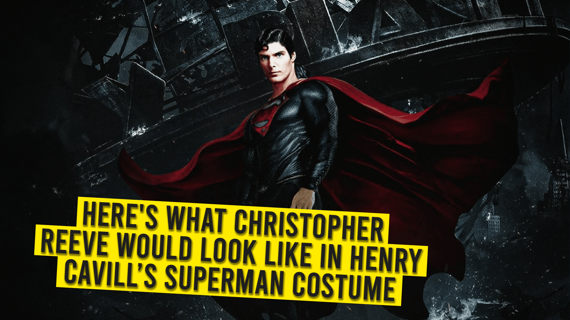 Christopher Reeve In Henry Cavill's Superman Costume