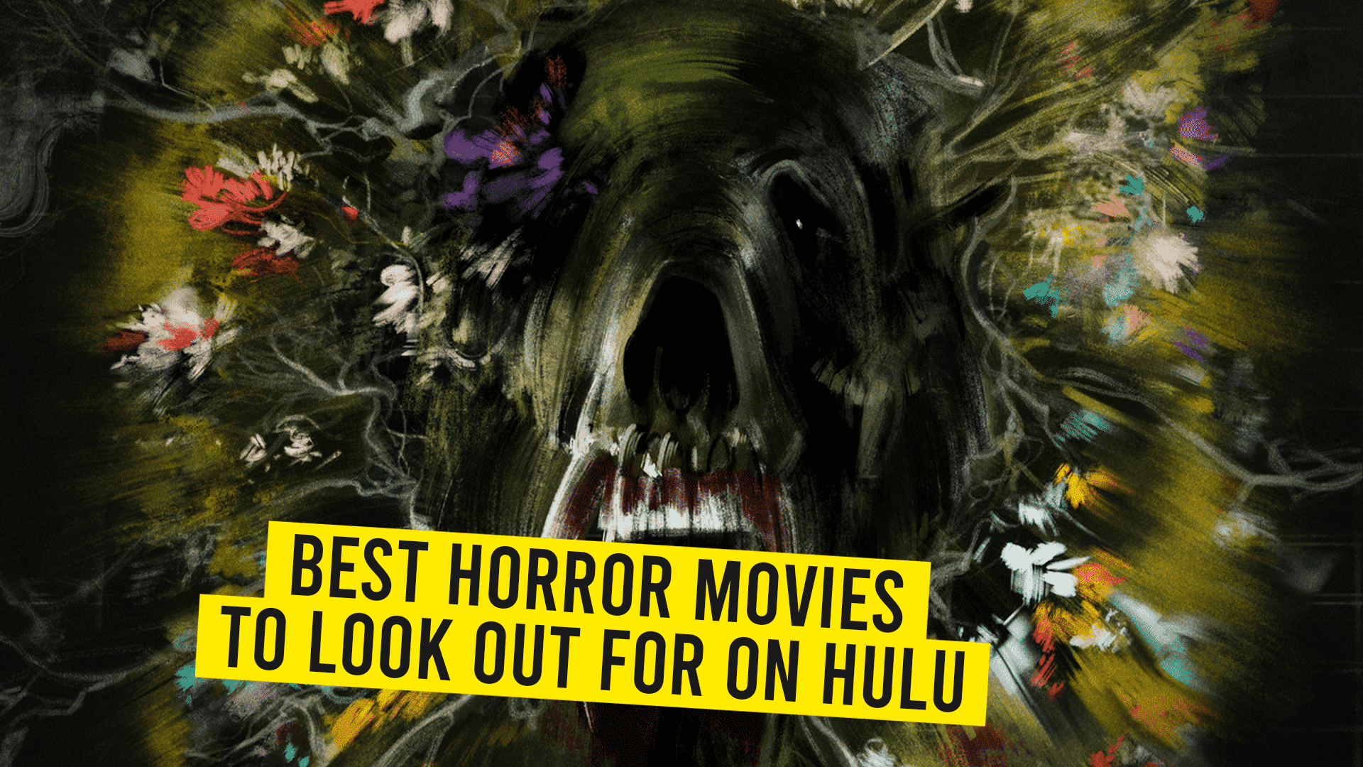 HULU's scary movie collection