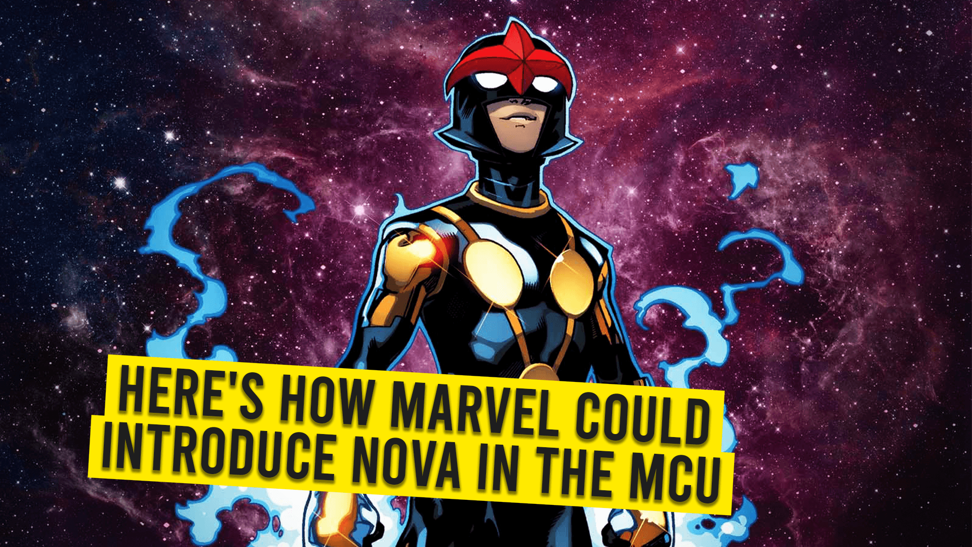 Here's How Marvel Could Introduce Nova In The MCU