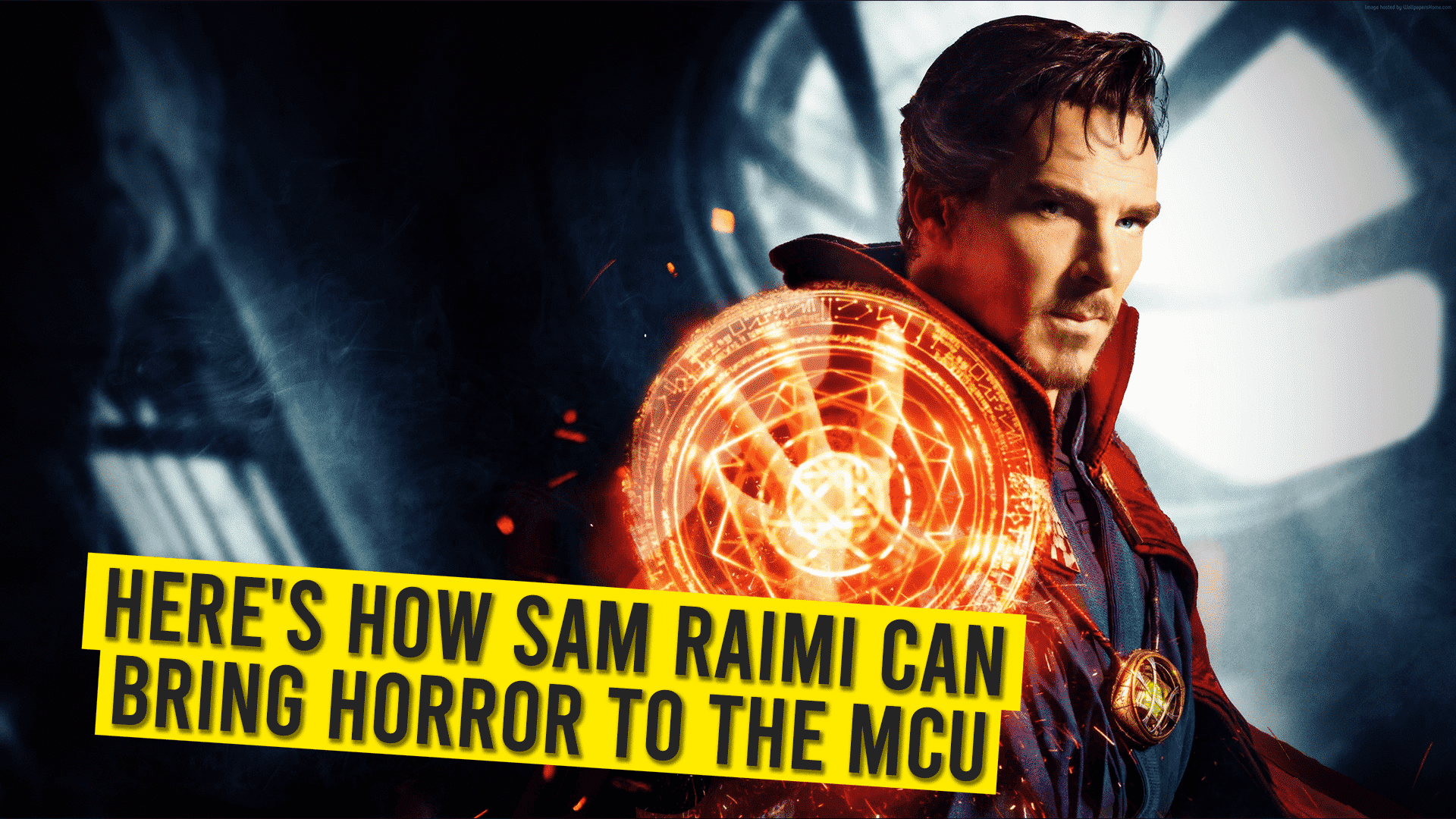 Here's How Sam Raimi Can Bring Horror To The MCU