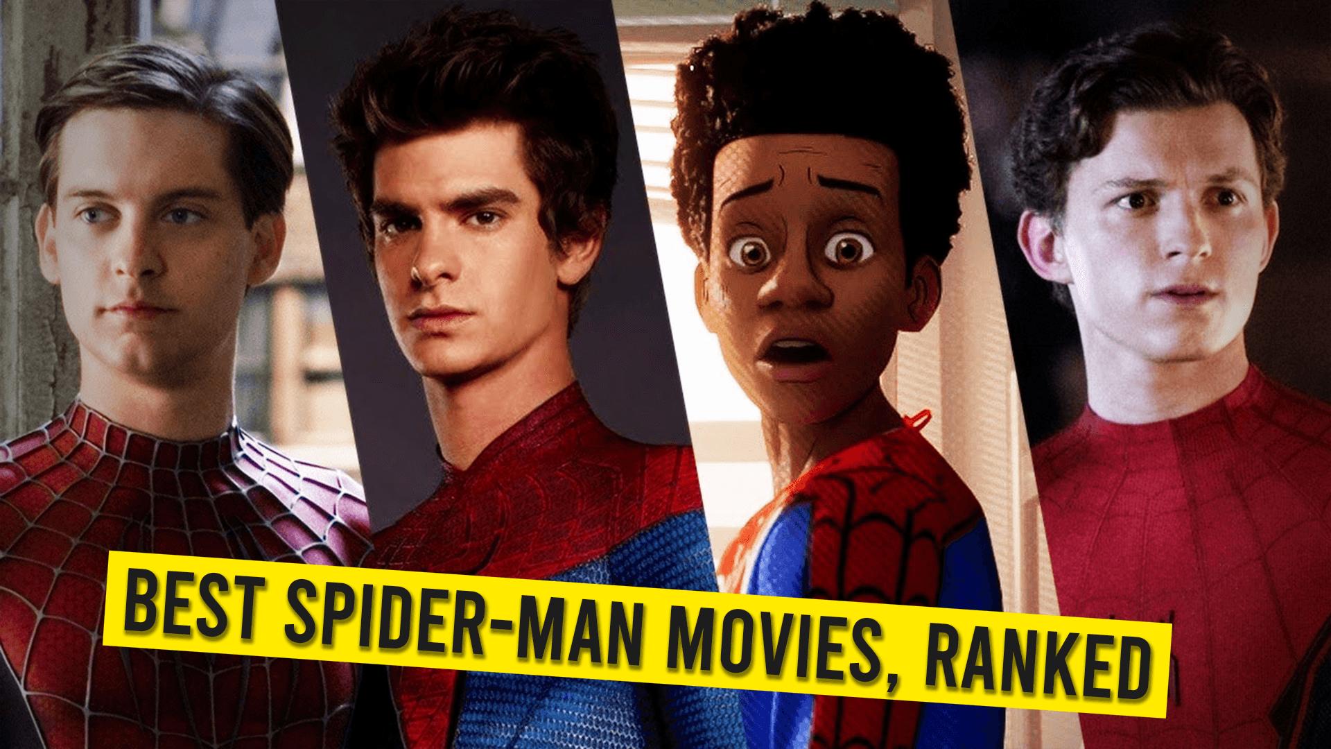 Rankings of Best Spider Man Movies
