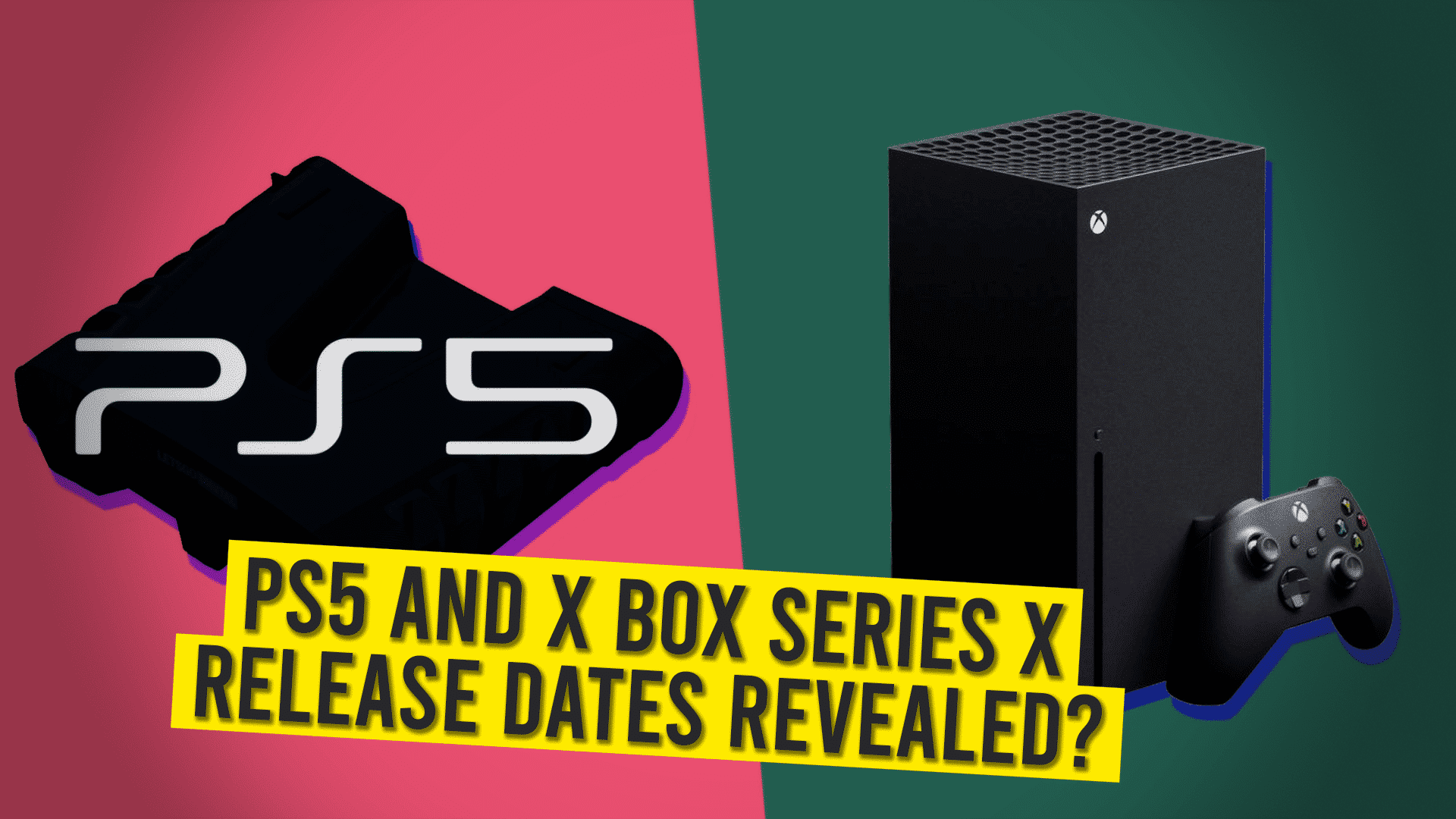 PS5 And X Box Series X Release Dates Revealed