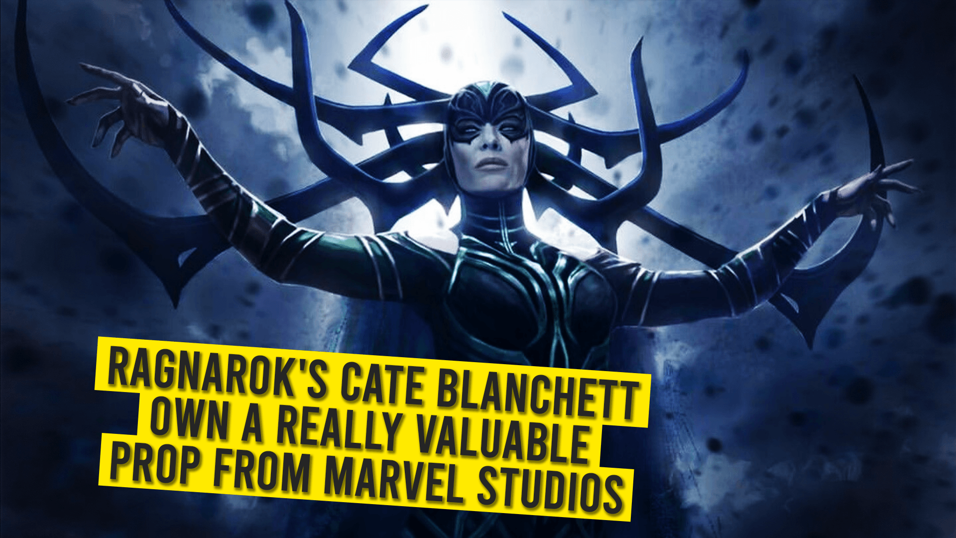 Ragnarok's Cate Blanchett Own A Really Valuable Prop From Marvel Studios