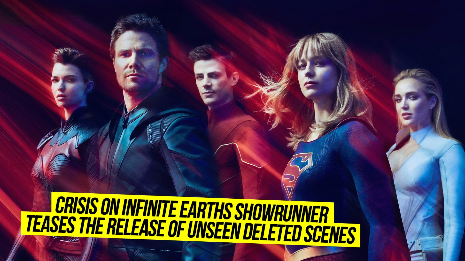 Crisis On Infinite Earths Showrunner Teases The Release Of Unseen Deleted Scenes