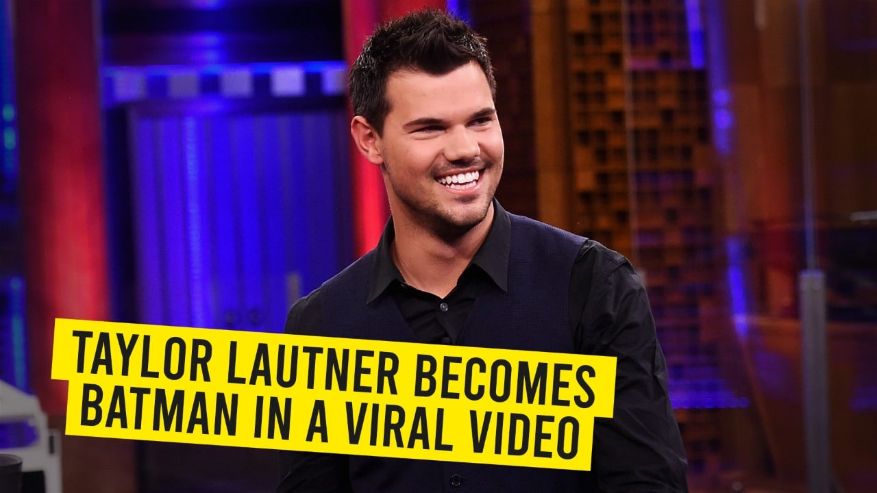 Taylor Lautner Batmanl Video